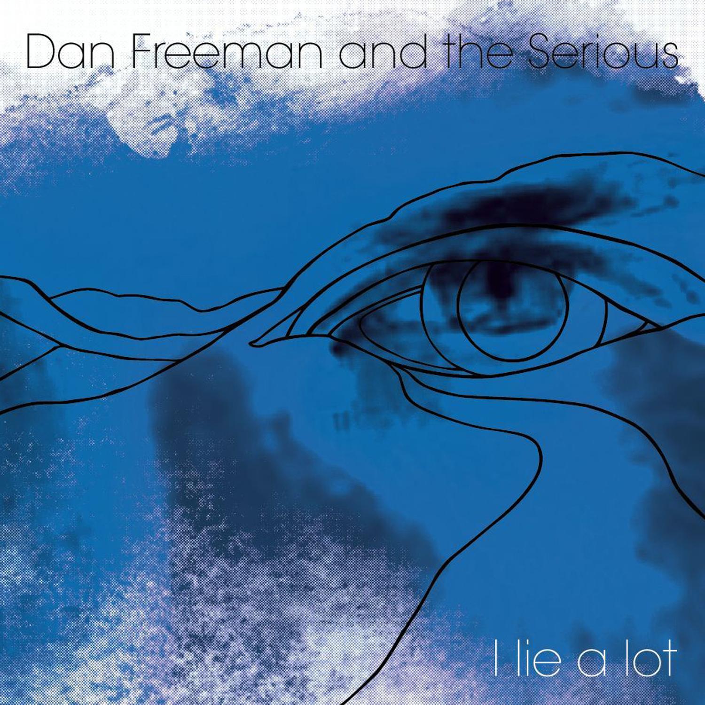 Dan Freeman and the Serious